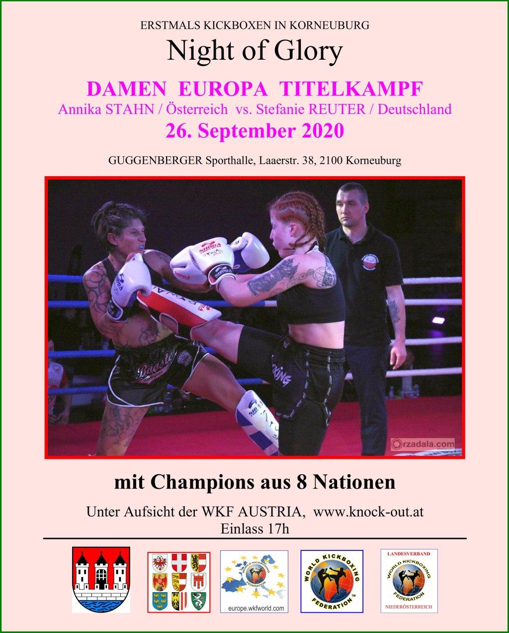 """""""19. Night of Glory"""" mit Ladies K-1 Europatitelkampf Annika STAHN / Octagon pro Gym Wien vs. Stefanie REUTER / Deutschland"""